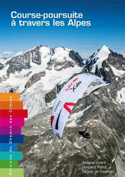 X-Alps, Course-poursuite à travers les Alpes